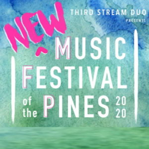 New Music Festival of the Pines @ Location TBD