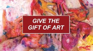 Give the Gift of Art!