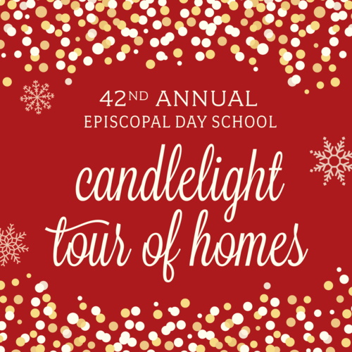 EDS Candlelight Tour of Homes