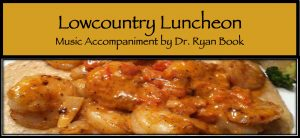 Lowcountry Luncheon at 195 @ 195 American Fusion Restaurant